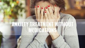 Means to reduce anxiety without medications
