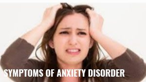 How to know if you have anxiety disorder?