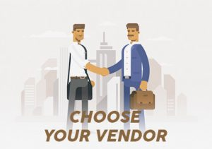 Choosing your vendor